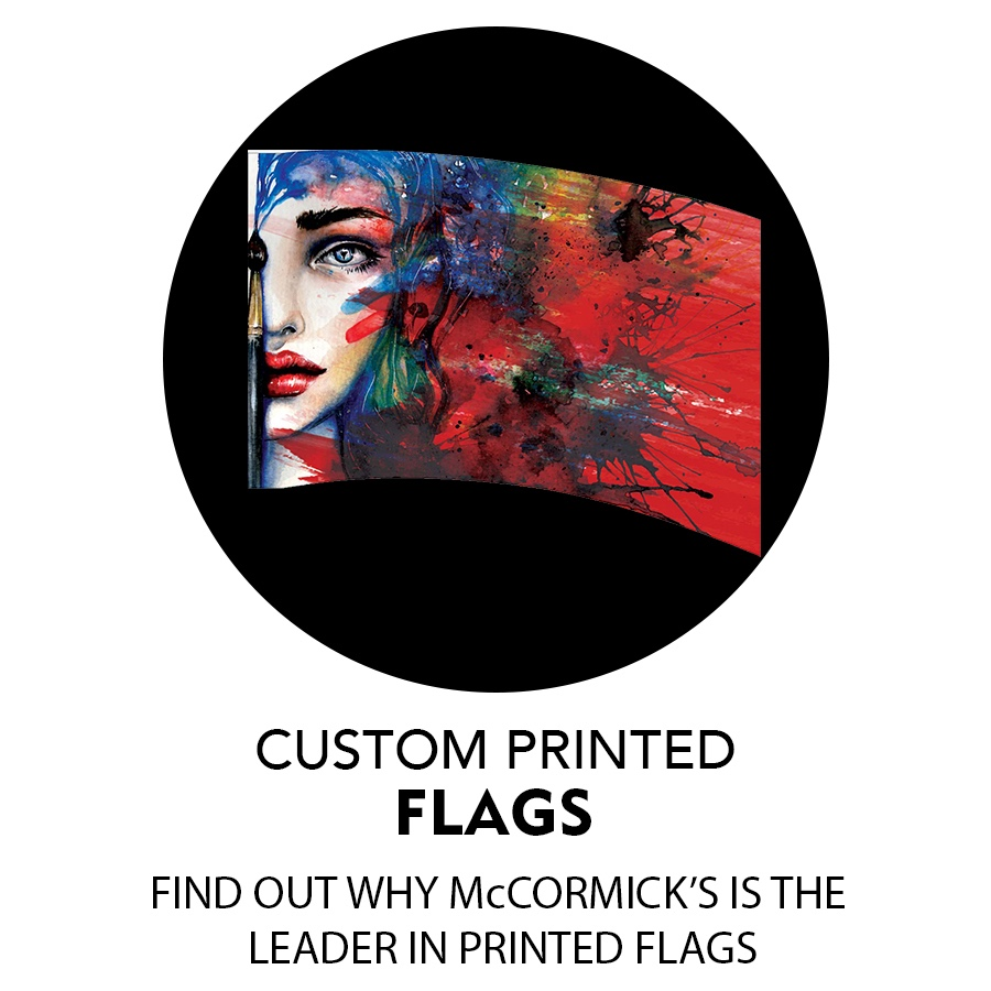 McCormick's - The Leader in Printed Flags